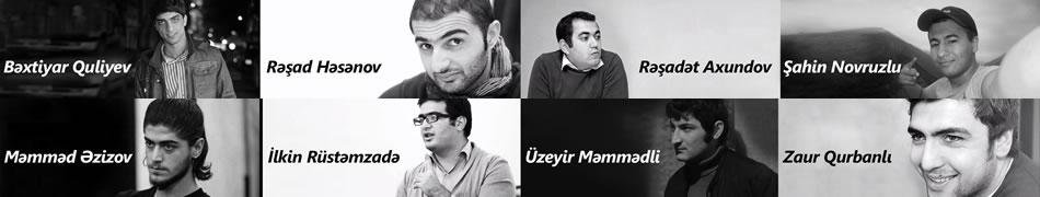 N!DA activists on hunger strike since 17 April 2014: Bakhtiyar Guliyev, Rashad Hasanov, Rashadat Akhundov, Shahin Novruzlu, Mammad Azizov, Ilkin Rustamzada, Uzeyir Mammadli, Zaur Gurbanlı. Photo: N!DA