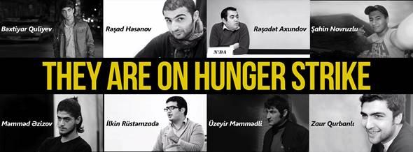 N!DA activists on hunger strike since 17 April 2014: Bakhtiyar Guliyev, Rashad Hasanov, Rashadat Akhundov, Shahin Novruzlu, Mammad Azizov, Ilkin Rustamzada, Uzeyir Mammadli, Zaur Gurbanlı